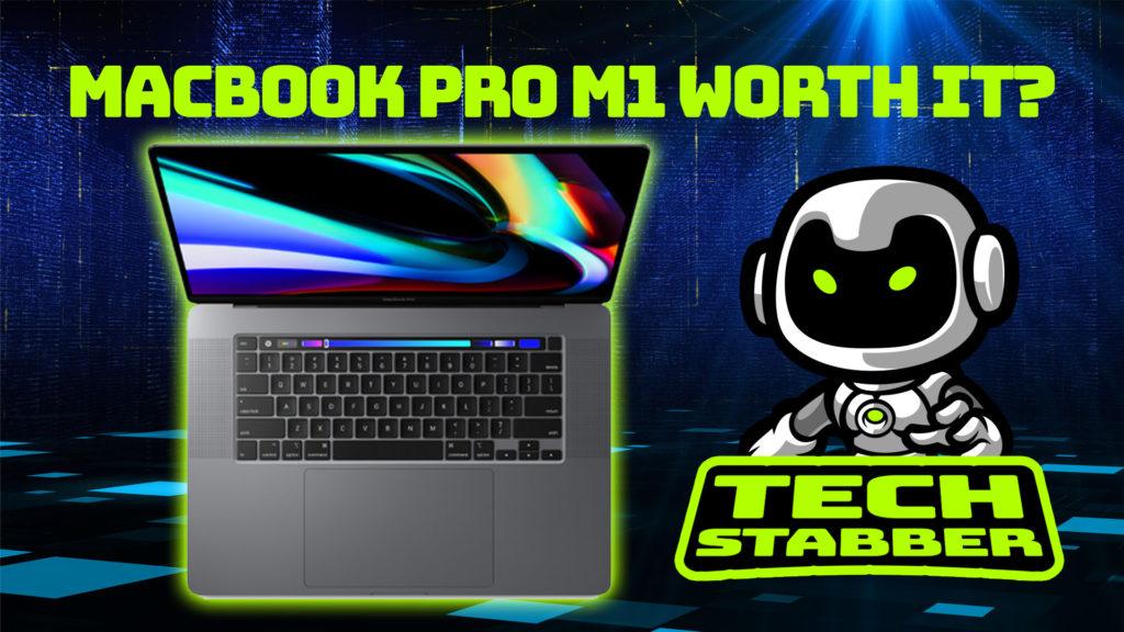 Is the MacBook Pro M1 worth it? Buy M1 Mac or wait? MacBook Pro M1 vs MacBook Air M1 vs MacMini M1