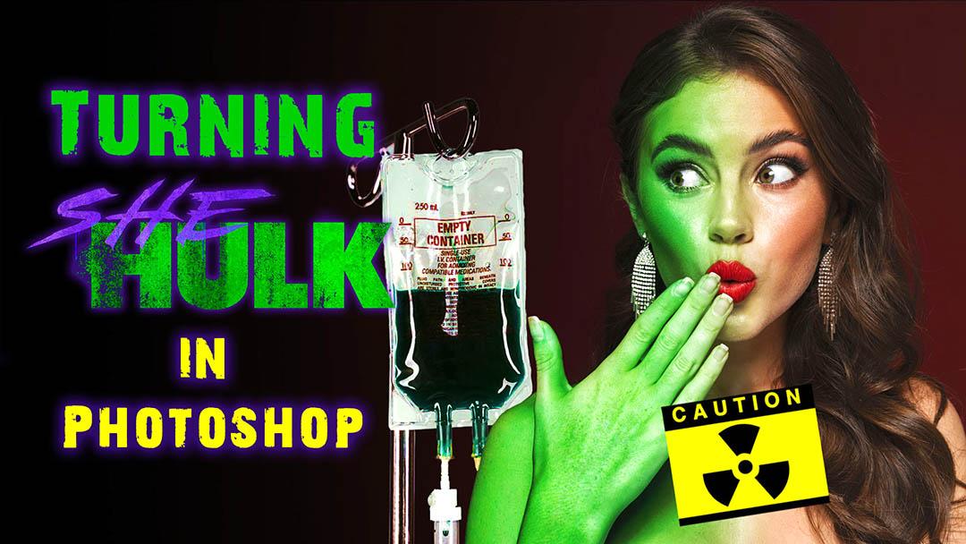 Photoshop tutorial she-hulk transformation