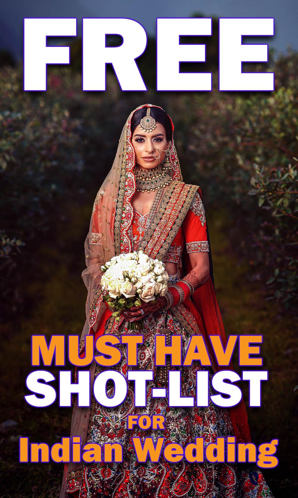 Free Shotlist for Indian Weddings